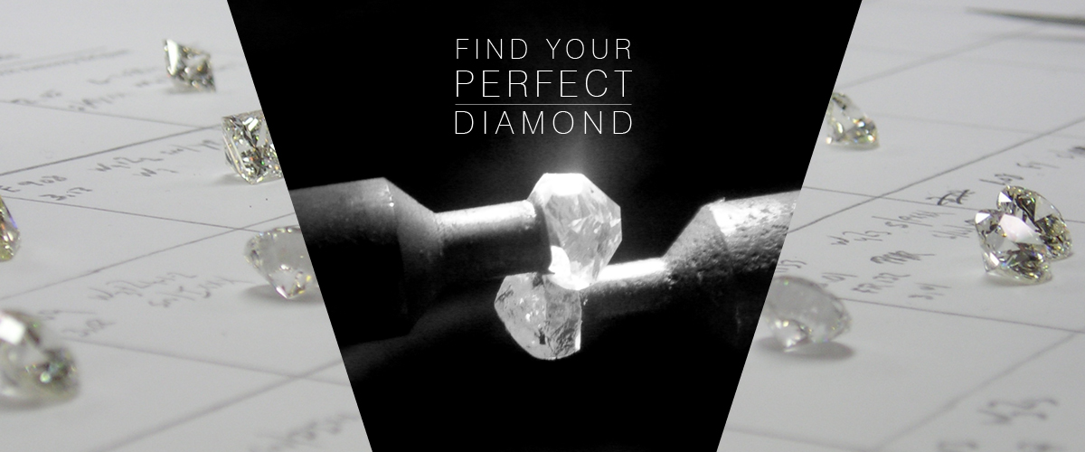 Find your perfect diamond -